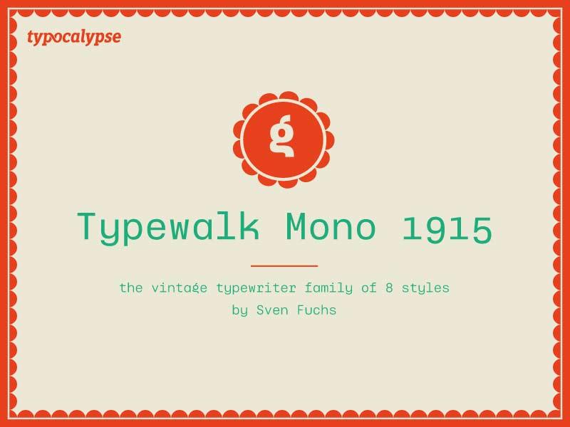Typewalk Mono 1915 - Free Font