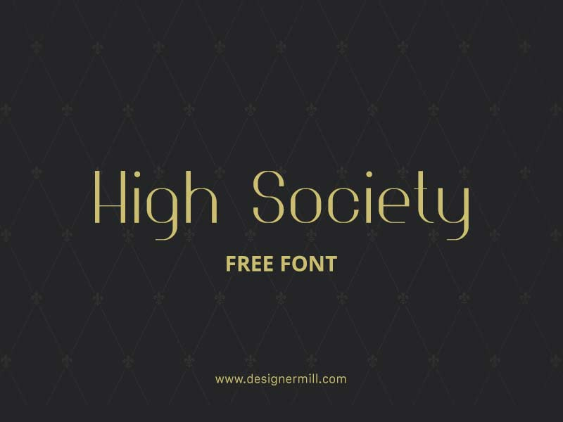 High Society - Free Font