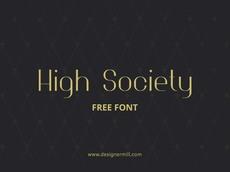 High Society - Free Font